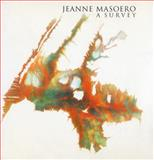 Jeanne Masoero : A Survey, Craddock, Sacha and Brett, Guy, 0853318549