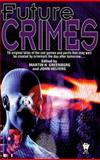 Future Crimes, , 0886778549