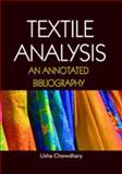 Textile Analysis; an Annotated Bibliography, , 1934188549