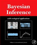 Bayesian Inference : With Ecological Applications, Link, William and Barker, Richard J., 0123748542