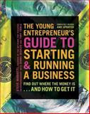 The Young Entrepreneur's Guide to Starting and Running a Business, Steve Mariotti, 0385348541