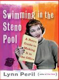Swimming in the Steno Pool, Lynn Peril, 0393338541