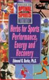 Herbs for Sports Perfomance, Energy, and Recovery, Burke, Edmund R., 087983854X