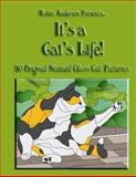It's a Cat's Life!, Robin Anderson, 1492928542