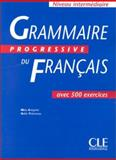 Grammaire Progressive du Francais : Intermediate Level, Gregoire, M., 2090338547