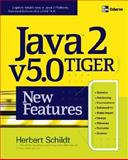 Java 2, v5.0 (Tiger) New Features, Schildt, Herbert, 0072258543