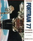 Structured Fortran 77 for Engineers and Scientists, Etter, Delores M., 0201498545