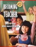 Becoming a Teacher, Parkay, Forrest W. and Stanford, Beverly Hardcastle, 020538854X