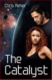 The Catalyst, Chris Reher, 0991698541