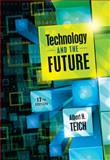 Technology and the Future, Teich, Albert H., 1111828547