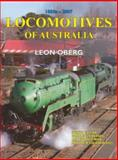 Locomotives of Australia : 1850s - 2007, Oberg, Leon, 1877058548