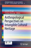 Anthropological Perspectives on Intangible Cultural Heritage, , 3319008544