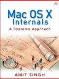 Mac OS X Internals : A Systems Approach, Singh, Amit, 0321278542