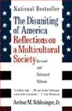 The Disuniting of America, Arthur M. Schlesinger, 0393318540