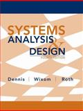 Systems Analysis and Design, Dennis, Alan and Roth, Roberta M., 0470228547