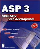 ASP 3 Fast & Easy Web Development, Thomasson, Michael, 0761528547