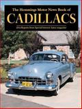 The Hemmings Motor News Book of Cadillacs, Hemmings Special Interest Autos Editors, 0917808541