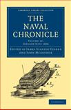 The Naval Chronicle: Volume 15, January-July 1806 : Containing a General and Biographical History of the Royal Navy of the United Kingdom with a Variety of Original Papers on Nautical Subjects, , 1108018548