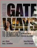 Gateways to Democracy : An Introduction to American Government, Geer, John G. and Schiller, Wendy J., 1285858549