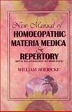New Manual of Homoeopathic Materia Medica and Repertory, Boericke William, 8170218543