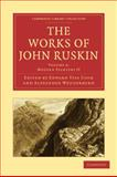The Works of John Ruskin, Ruskin, John, 1108008542
