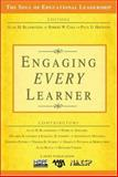 Engaging Every Learner, Blankstein, Alan M. and Houston, Paul D., 1412938546