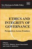 Ethics and Integrity of Governance : Perspectives Across Frontiers, , 1845428544