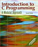 Introduction to C Programming : A Modular Approach, Collopy, David M., 0130608556