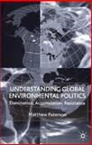 Understanding Global Environmental Politics 9780333968550