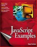 JavaScript Examples Bible, Danny Goodman, 0764548557
