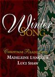 WinterSong, Madeleine L'Engle and Luci Shaw, 0877888558