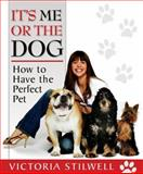It's Me or the Dog, Victoria Stilwell, 1401308554
