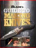 BLADE's Guide to Making Knives, , 1440228558