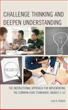 Challenge Thinking and Deepen Understanding, Lisa A. Fisher, 1475808550