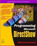 Programming Microsoft Directshow, Linetsky, Michael, 1556228554