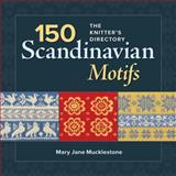 150 Scandinavian Motifs, Mary Jane Mucklestone, 1596688556