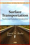 Surface Transportation : Funding and Federalism Considerations, , 161470855X