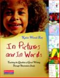 Teaching the Qualities of Good Writing Through Illustration Study, Ray, Katie Wood, 0325028559