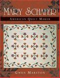 Mary Schafer, American Quilt Maker 9780472098552