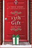 The 13th Gift, Joanne Huist Smith, 0553418556