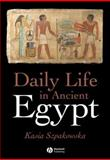 Daily Life in Ancient Egypt 9781405118552
