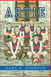 Artie, Gary K. Johnson, 1465378553