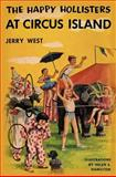 The Happy Hollisters at Circus Island, Jerry West, 1475038550