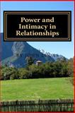 Power and Intimacy in Relationships, John Lucas, 1479308552