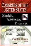 Congress of the United States : Oversight, Processes and Procedures, Plesser, Carol S., 1600218555