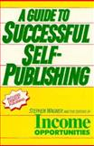 Guide to Successful Self-Publishing, Wagner, Stephen, 0138768552