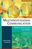 Multiprofessional Communication, Glenny, Georgina and Roaf, Caroline, 0335228550
