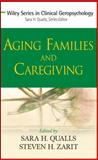 Aging Families and Caregiving, , 0470008555