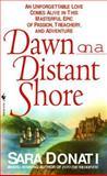 Dawn on a Distant Shore, Sara Donati, 0553578553