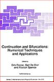 Continuation and Bifurcations : Numerical Techniques and Applications, Alstair A. Spence, 0792308557